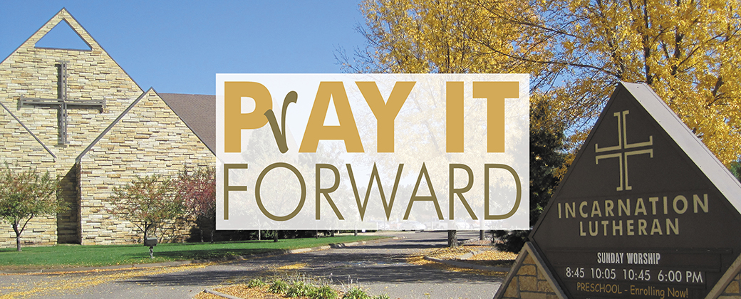 2014 PrAY IT FORWARD Stewardship