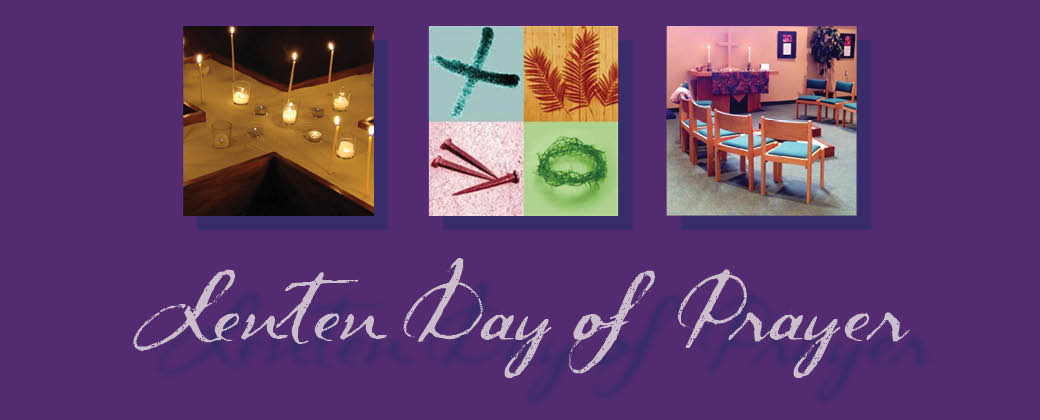Lenten Day of Prayer