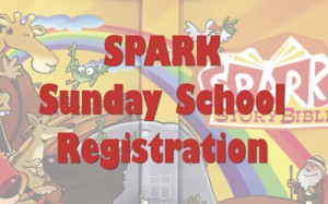 SPARK Sunday & Wednesday School Registration