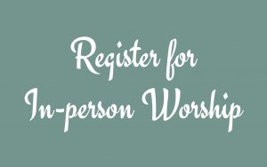 Register for In-person Worship